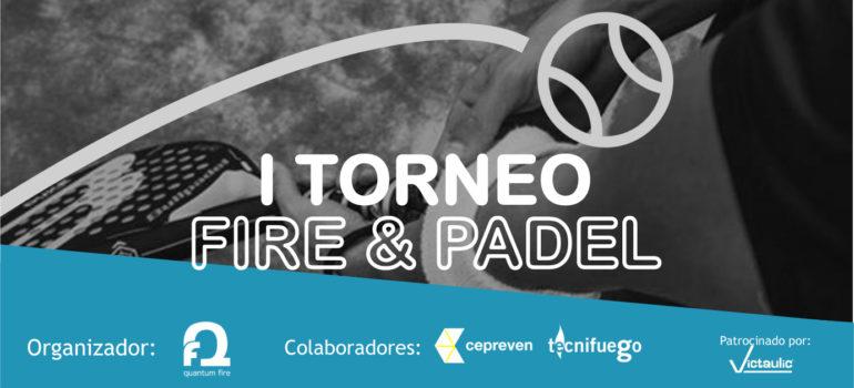 I TORNEO FIRE & PADEL